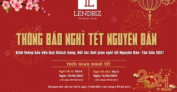 Lendbiz thông báo lịch nghỉ Tết Nguyên Đán Tân Sửu